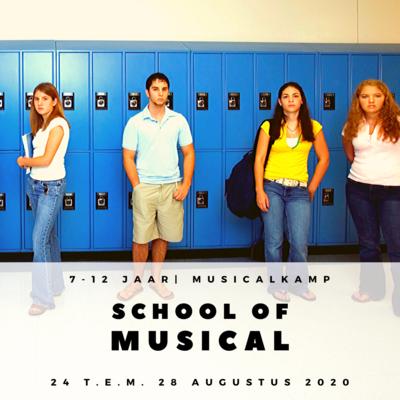 'SCHOOL OF MUSICAL' | MUSICALKAMP  (1e-6e LEERJAAR)