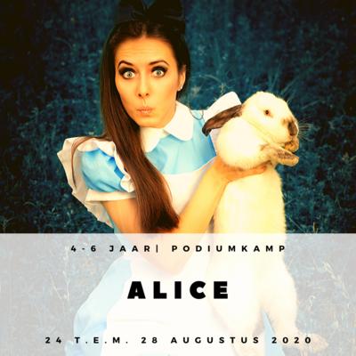 'ALICE'   KAMP PODIUMINITIATIE  (2e en 3e kleuterklas)